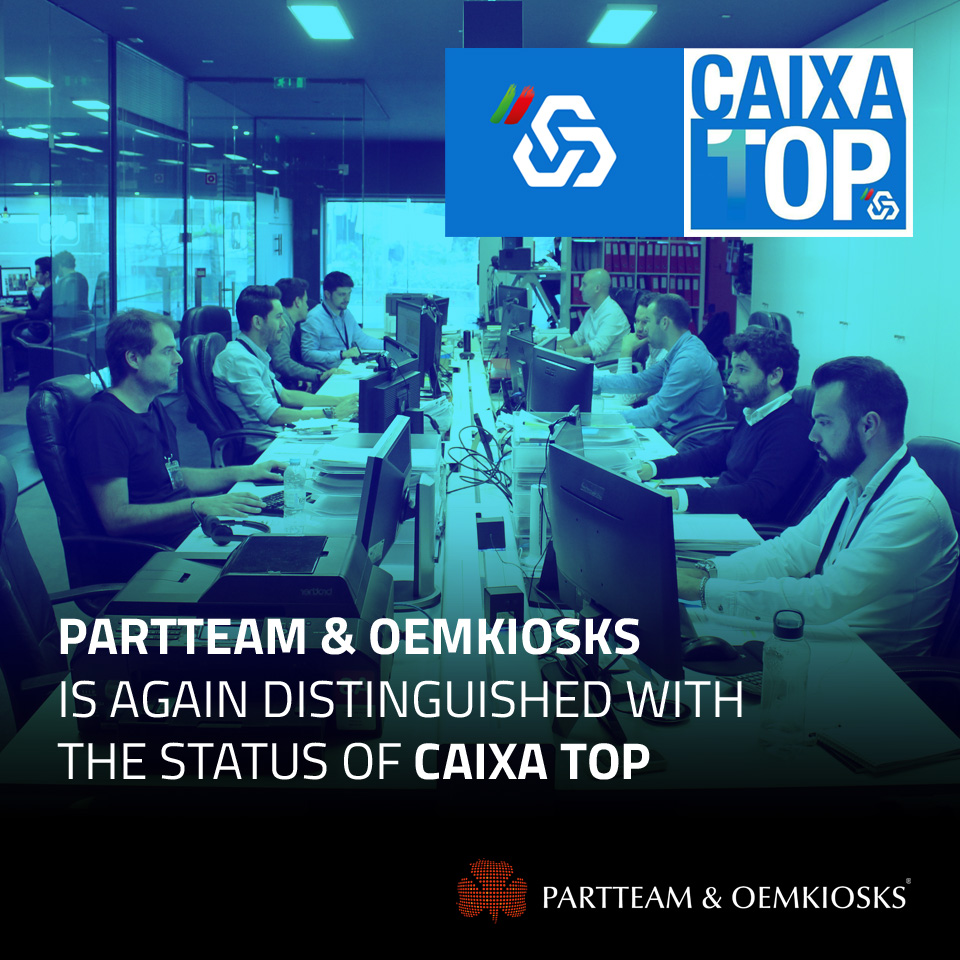PARTTEAM & OEMKIOSKS is again distinguished CAIXA TOP 2019