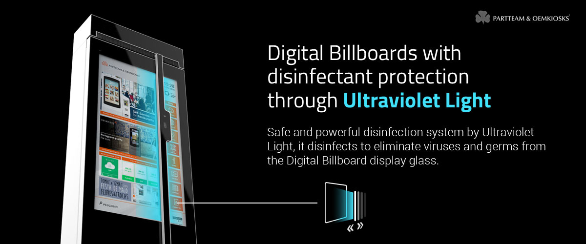 PARTTEAM & OEMKIOSKS Digital Billboards include disinfection system using UV light - img 1