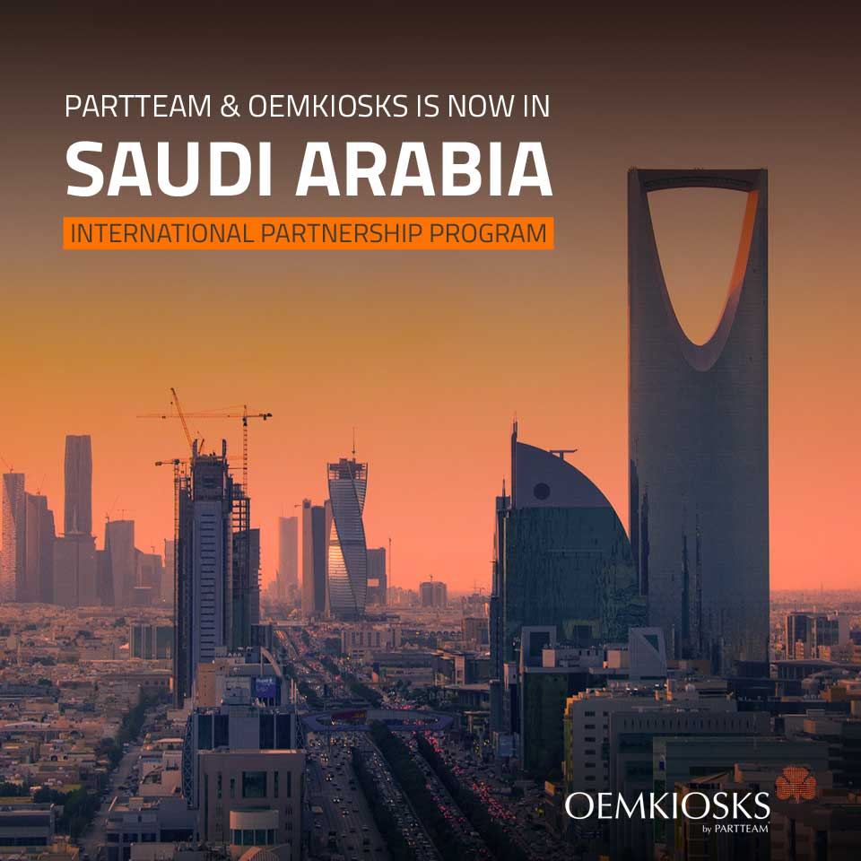 PARTTEAM & OEMKIOSKS arrives to SAUDI ARABIA
