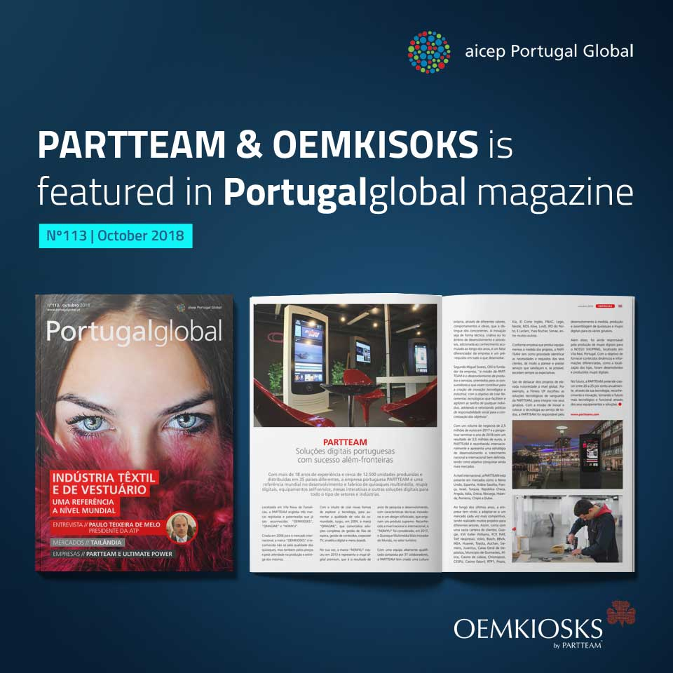 Portugalglobal Magazine of AICEP, highlights PARTTEAM & OEMKIOSKS in the October edition
